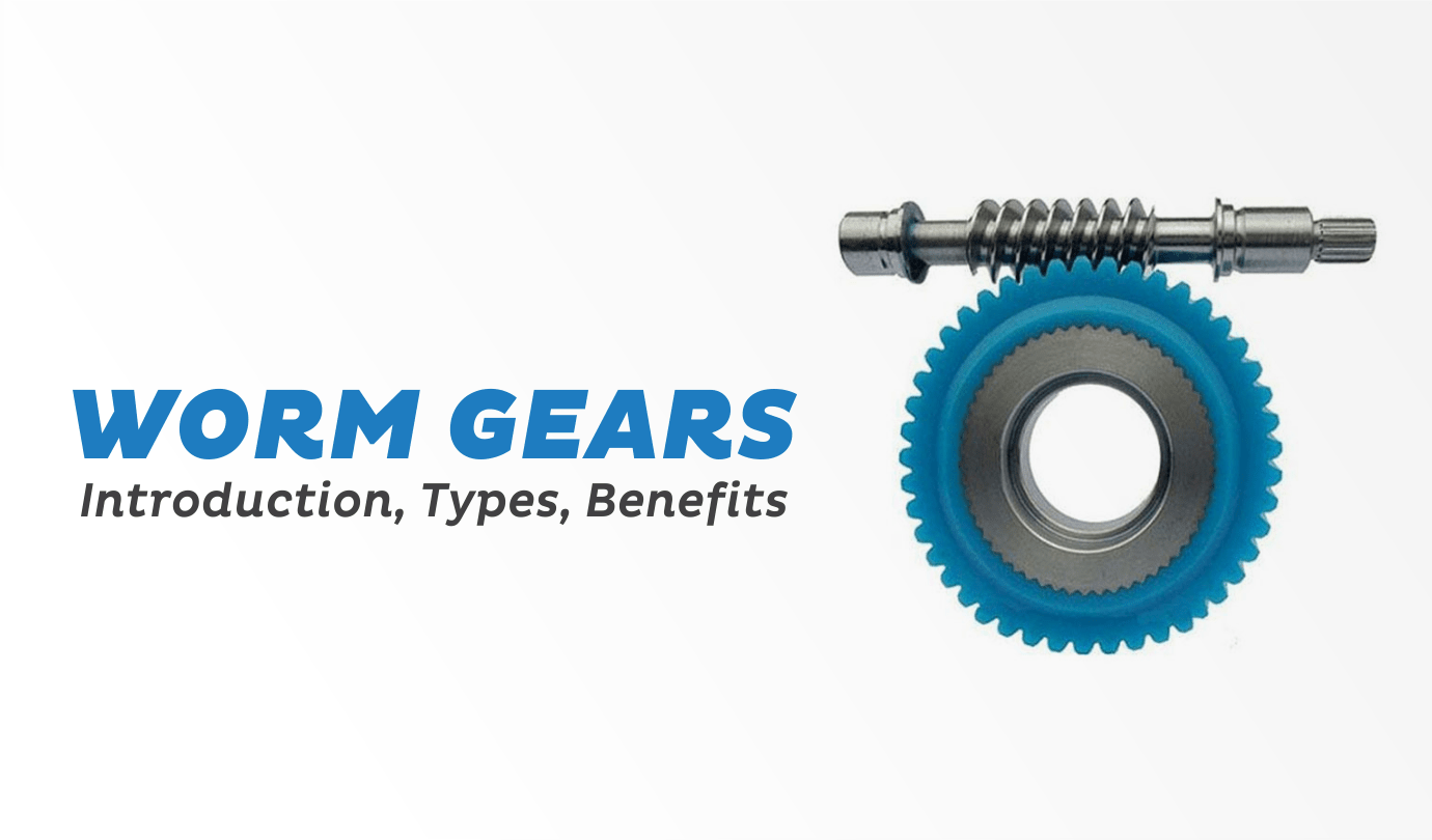 Worm Gears Introduction Types Benefits - Premium Transmission